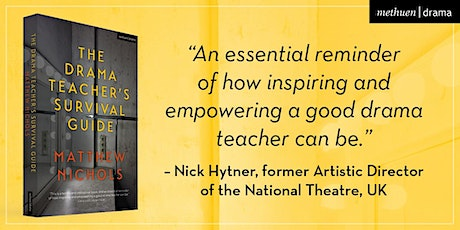 ND Q&A with Drama education specialist and author Matthew Nichols tickets