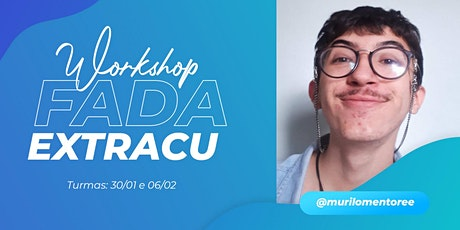 Workshop FADA Extracu ingressos