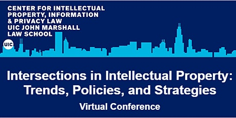 Intersections in Intellectual Property: Trends, Policies, and Strategies entradas