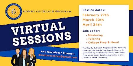 Dowdy Outreach Program Virtual Outreach Session - 2021 tickets