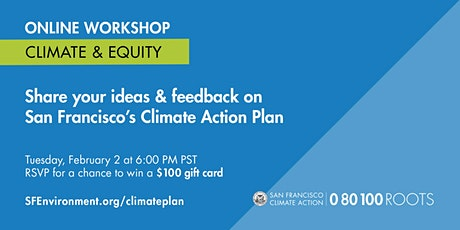San Francisco Climate Action Plan: Climate & Equity Workshop tickets