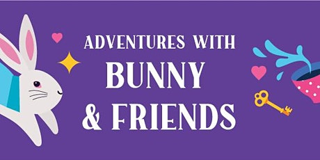 Adventures with Bunny presented by AdventHealth tickets