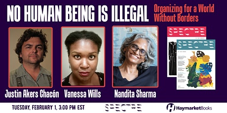 No Human Being is Illegal: Organizing for a World Without Borders tickets