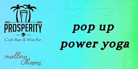 Pop Up Power Yoga at Prosperity Brewers tickets