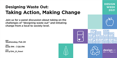 Designing Waste Out: Taking Action, Making Change - Panel Discussion tickets