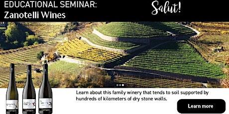 Educational Seminar: Zanotelli Wines tickets