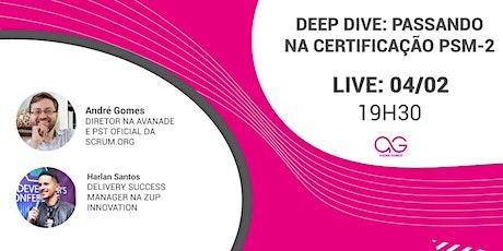 Deep Dive: passando na certificação PSM-2 ingressos