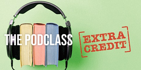 Podclass Extra Credit Tickets