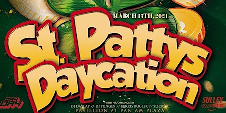 St. Pattys Daycation tickets