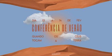 CONFERÊNCIA DE VERÃO - 14/02 - DOMINGO ingressos