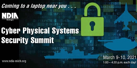 NDIA Cyber-Physical Systems Security Summit - March 9 & 10, 2021 tickets