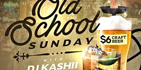 Old School Sunday featuring DJ Kashii tickets