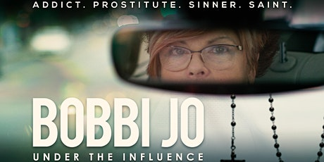 BOBBI JO: UNDER THE INFLUENCE Preview Screening (MCRSP) tickets