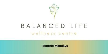 Mindful Mondays tickets