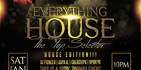 Everything House tickets