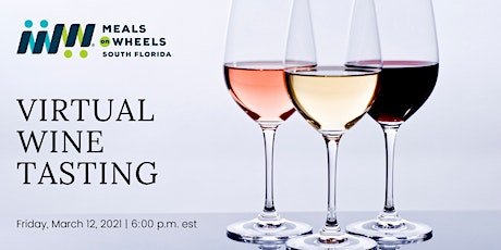 Meals on Wheels South Florida's Virtual Wine Tasting Event tickets
