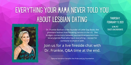Everything Your Mama Never Told You About Lesbian Dating tickets