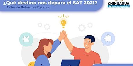 ¿Qué destino nos depara el SAT 2021? entradas