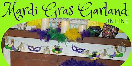 Mardi Gras Garland Online workshop tickets