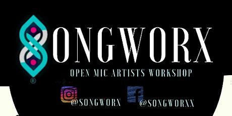 SONGWORX - VIRTUAL OPEN MIC ARTIST WORKSHOP tickets