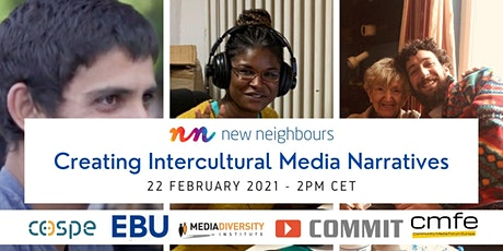 New Neighbours: Creating Intercultural Media Narratives billets