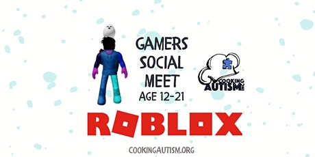 Gamers Social Event  Ages 12-21 Roblox tickets