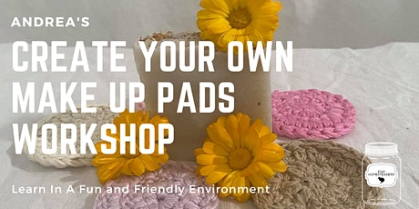 Andrea's crochet your own  Makeup pad workshop tickets