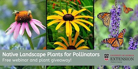 Landscape Plants for Pollinators tickets