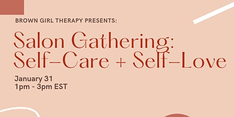 Salon Gathering: Self-Care and Self-Love tickets