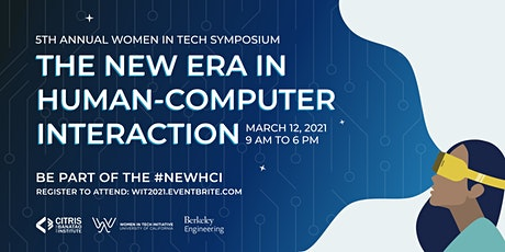 Women in Tech Symposium: The New Era in Human-Computer Interaction tickets