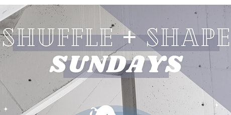 Sunday Shuffle + Shapes with Ecruz tickets
