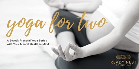 Yoga for Two: Prenatal Online Yoga Series tickets