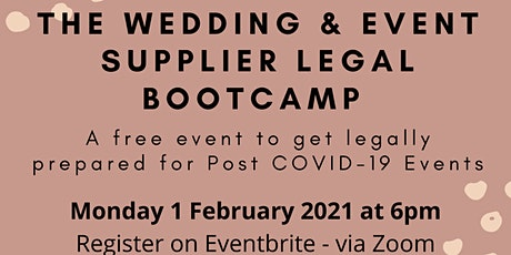 The Wedding and Event Supplier Legal Boot Camp tickets