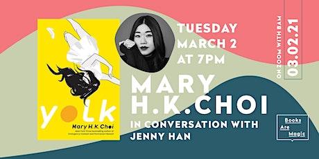 Mary H.K. Choi: Yolk w/ Jenny Han tickets