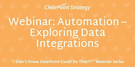 """""""I Didn't Know ClearPoint Could Do That!"""" - Exploring Data Integrations tickets"""