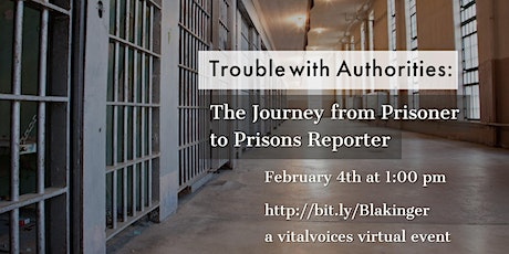 The Trouble With Authorities: The Journey from Prisoner to Prisons Reporter tickets