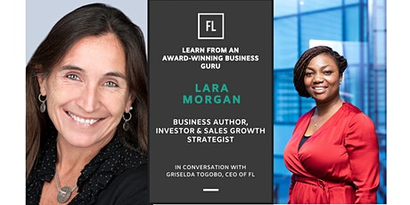 In Conversation With Lara Morgan, Investor & Sales Growth Strategist tickets