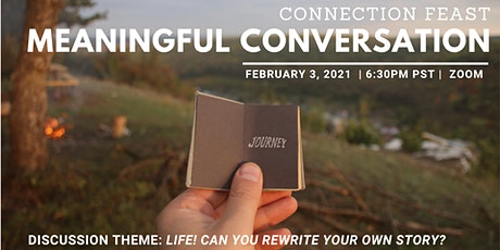 Meaningful Conversation | Life! Can you rewrite your own story? tickets