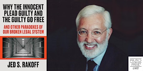 P&P Live! Jed Rakoff | WHY THE INNOCENT PLEAD GUILTY AND THE GUILTY GO FREE tickets