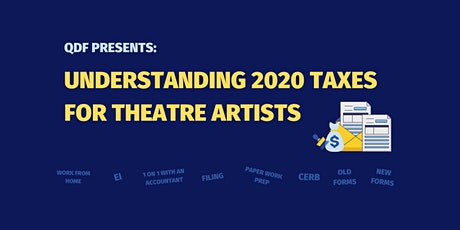Understanding 2020 Taxes for Theatre Artists tickets
