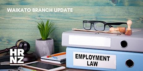 WAIKATO BRANCH: Employment Law Update tickets