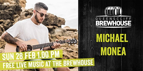 Michael Monea - Brewhouse Sunday Session tickets