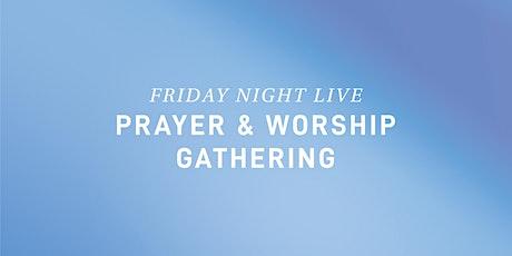 NIGHT OF PRAYER & WORSHIP tickets