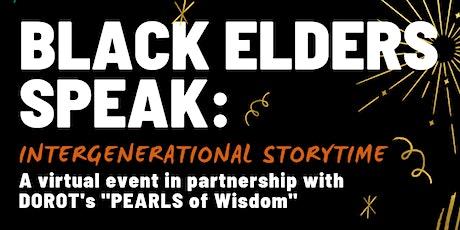 Intergenerational Storytime: Black Elders Speak tickets