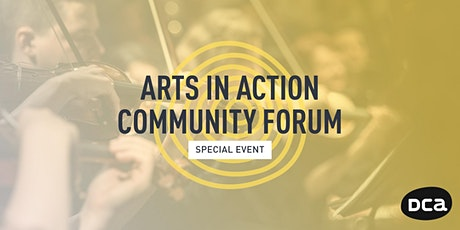 Arts In Action Community Forum tickets