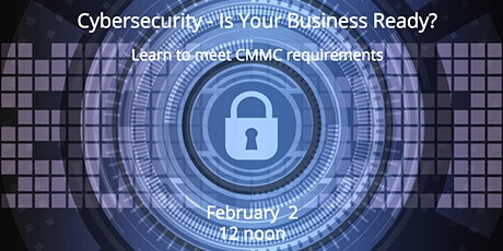 Cybersecurity - Is your Business Ready? tickets