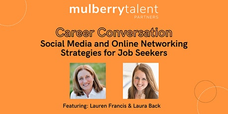 Social Media and Online Networking Strategies for Job Seekers tickets