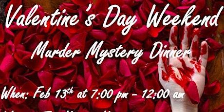 Valentine's Weekend Murder Mystery Dinner tickets