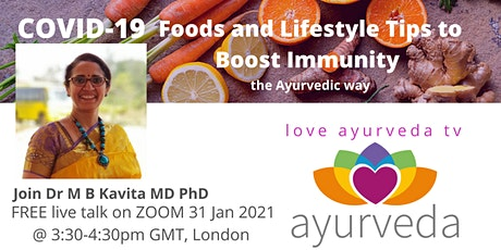 Food and Lifestyle to Boost Your Immunity to COVID-19, the Ayurvedic Way tickets