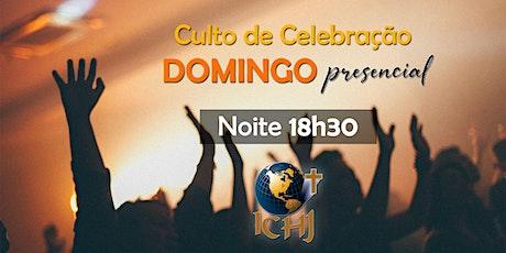 Culto Presencial - Domingo 24/01 - Noite (18h30) ingressos